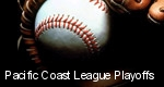Pacific Coast League Playoffs tickets