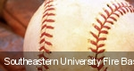 Southeastern University Fire Baseball tickets