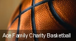 Ace Family Charity Basketball tickets