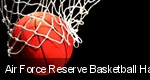 Air Force Reserve Basketball Hall of Fame Classic tickets