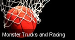Monster Trucks and Racing tickets