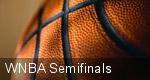 WNBA Semifinals tickets