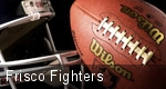 Frisco Fighters tickets