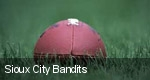 Sioux City Bandits tickets