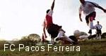 FC Pacos Ferreira tickets