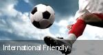 International Friendly tickets