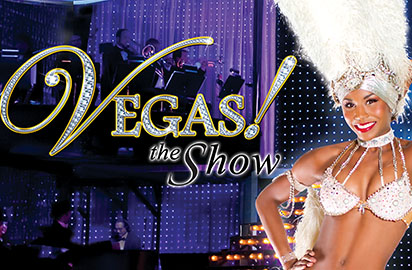 Vegas! The Show Las Vegas Tickets on September 30, 2013 at Saxe Theater Las Vegas
